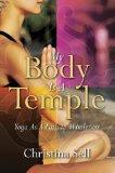 My Body Is A Temple: Yoga As a Path to Wholeness