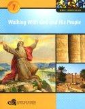 Bible Curriculum - Grade 7 Student Workbook - Walking with God and His People (Walking With ...