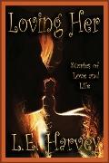 Loving Her: Stories of Life and Love Between Women
