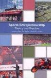 Sports Entrepreneurship: Theory and Practice