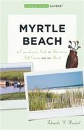 Myrtle Beach : A Guide to South Carolina's Grand Strand