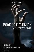 Book of the Dead : Back to the Grave
