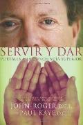 Servir y dar: Portales a la conciencia superior (Spanish Edition)