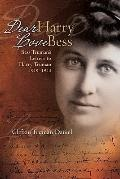 Dear Harry, Love Bess: Bess Truman's Letters to Harry Truman, 1919-1943