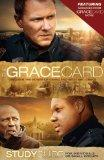 The Grace Card: Study Guide - Official Movie Resource from The Grace Card