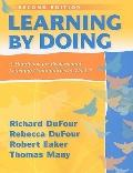 Learning by Doing : A Handbook for Professional Learning Communities at Work, Second Edition