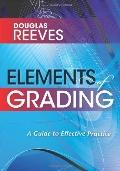 Elements of Grading : A Guide to Effective Practice