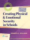 Creating Physical and Emotional Security in Schools (Second Edition)