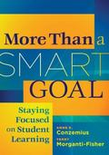 More Than a SMART Goal : Staying Focused on Student Learning