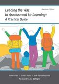 Leading the Way to Assessment for Learning : A Practical Guide