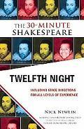 Twelfth Night : The 30-Minute Shakespeare