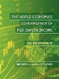 The World Economy's Convergence of Per Capita Income: LDCs Are Catching Up