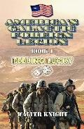 America's Galactic Foreign Legion: Book 1: Feeling Lucky (Volume 1)