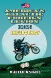 America's Galactic Foreign Legion: Book 5: Insurgency (Volume 5)
