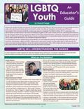 LGBTQ Youth : An Educator's Guide