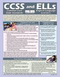 CCSS and ELLs : Common Core State Standards and English Language Learners