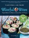 Blissful Bites: Plant-based Meals That Nourish Mind, Body, and Planet