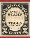 Every Stamp Tells a Story : The National Philatelic Collection