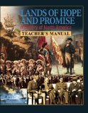 Lands of Hope and Promise A History of North America: Teacher's Manual