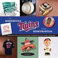 Minnesota Twins through Memorabilia