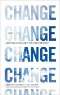 Inside Change : Transforming Your Organization with Emotional Intelligence
