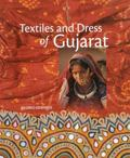 Textiles and Dress of Gujarat