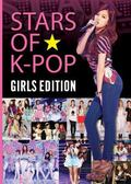 Stars of K-Pop : Girls Edition