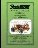 Fairmont M19 Motor Car Series C: Instructions and Spare Parts Lists