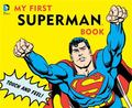 My First Superman Book : Touch and Feel