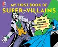 DC Super Heroes My First Book of Villains