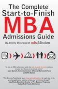 Complete Start-to-Finish MBA Admissions Guide