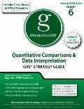 Quantitative Comparisons and Data Interpretation GRE Preparation Guide