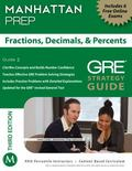 Fractions, Decimals, and Percents GRE Strategy Guide, 3rd Edition