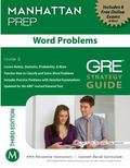 Word Problems GRE Strategy Guide, 3rd Edition