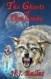 The Ghosts of Orozimbo