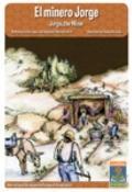 minero Jorge / Jorge, the Miner : Big Book