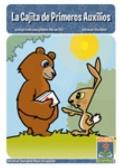 Cajita de Primeros Auxilios / the First Aid Kit : Unabridged Storybook