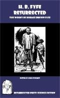 H. B. Fyfe Resurrected : The Works of Horace Brown Fyfe
