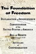 Declaration of Independence and the Us Constitution with Bill of Rights and Amendments Plus ...