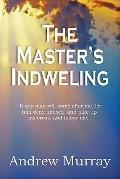 Master's Indwelling