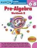 Kumon Pre-Algebra Workbook II