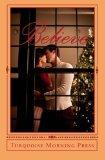Believe: Christmas Anthology 2010