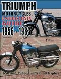 Triumph Motorcycles 1956-1983 : Enthusiast's Guide