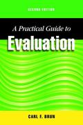 Practical Guide to Evaluation : Second Edition