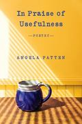In Praise of Usefulness : Poetry