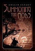 Summoning the Gods : Essays on Paganism in a God-Forsaken World