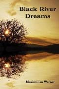 Black River Dreams