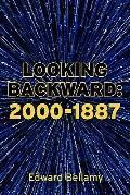 Looking Backward : 2000-1887