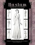 Haslam System of Dresscutting -- Vintage Pattern Making for 1930s Fashions (Book of Drafting...