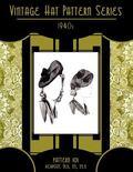 Vintage Hat Pattern Series - 1940s - Pattern 101